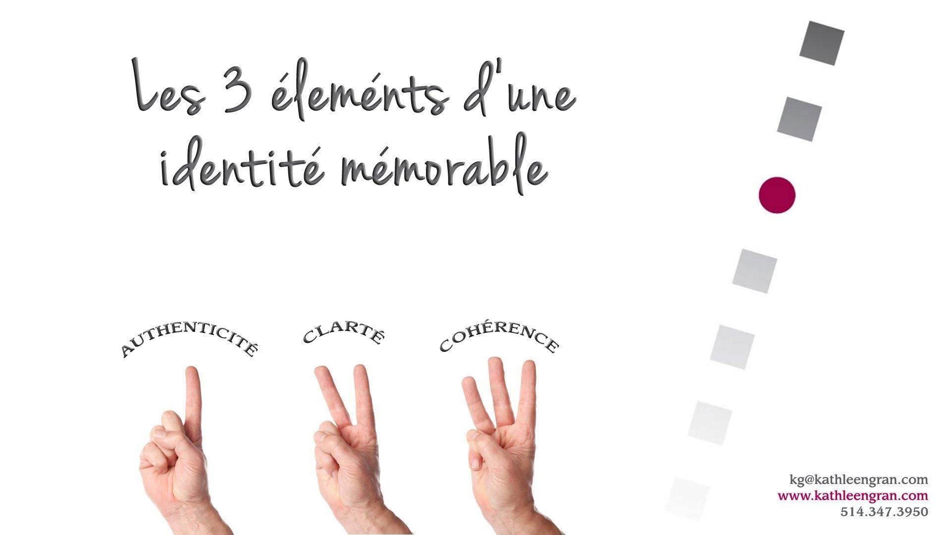 Les trois éléments d'une identité professionnelle mémorable